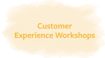 Customer Experience Workshops